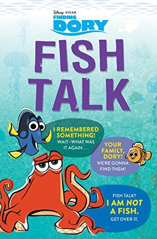 Finding Dory: Fish Talk: Conversations from the Open Ocean (Digital Picture Book)