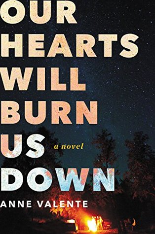 Descargar Our hearts will burn us down epub gratis online Anne Valente