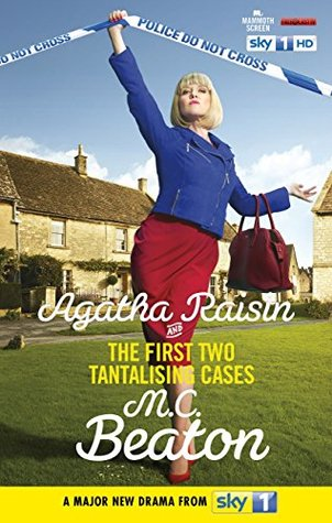 Agatha Raisin and the First Two Tantalising Cases: The Quiche of Death & The Vicious Vet