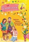 Nature-Sisters - Hexenchaos im Wald (Die Zaubermädchen, #8)
