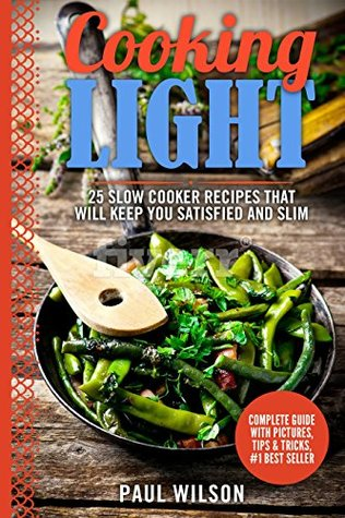 Cooking Light: 25 Slow Cooker Recipes That Will Keep You Satisfied And Slim