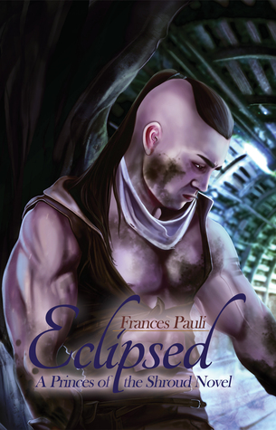 Eclipsed (Princes of the Shroud #3)
