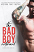 The Bad Boy Reformed Series, Books 1-3 by Alyssa Rae Taylor
