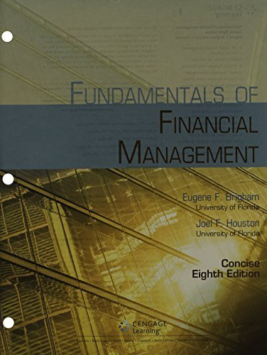 Bundle: Fundamentals of Financial Management, Concise Edition (with Thomson ONE - Business School Edition, 1 term (6 months) Printed Access Card), 8th + CengageNOW Printed Access Card