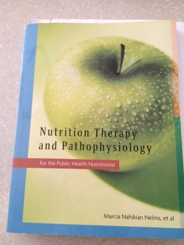 Nutrition Therapy and Pathophysiology for the Public Health Nutritionist