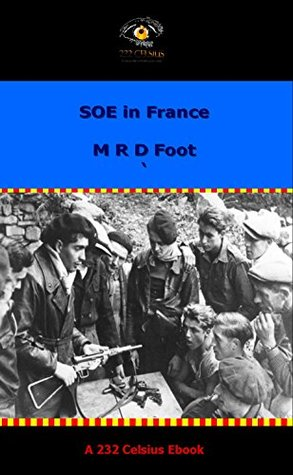 SOE in France (HMSO Official History of World War 2)