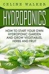 Hydroponics: How ...