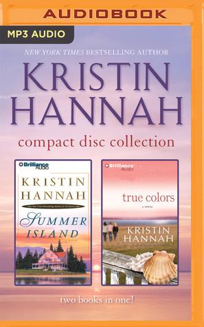 Summer Island / True Colors by Kristin Hannah