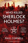 Who Killed Sherlock Holmes? (Shadow Police, #3)