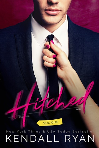 Review | Hitched: Volume One (Imperfect Love #1) by Kendall Ryan