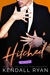 Hitched Volume Three (Imperfect Love, #3) by Kendall Ryan