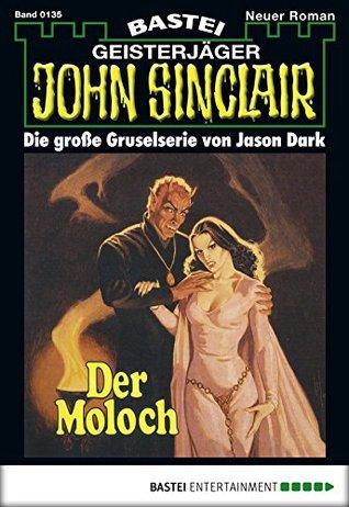 John Sinclair - Folge 0135: Der Moloch