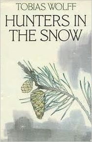 hunters in the snow tobias wolff summary
