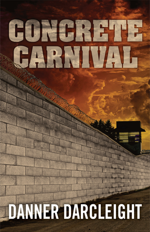Concrete Carnival by Danner Darcleight