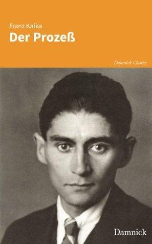 Der Prozeß (Damnick Classics) (Volume 4)