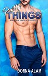 Pretty Things (The Pretty Trilogy #3)