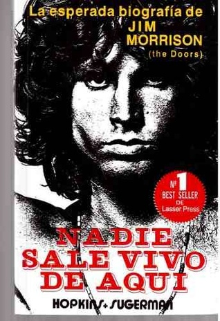 Ebook Nadie sale vivo de aqui by Jerry Hopkins read!
