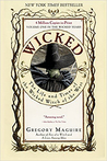 Book cover for Wicked: The Life and Times of the Wicked Witch of the West (Wicked Years, #1)