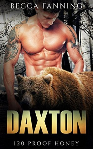 Daxton (120 Proof Honey, #1)