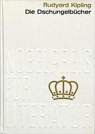 Die Dschungelbücher (Nobelpreis für Literatur #8)