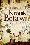 Kronik Betawi by Ratih Kumala
