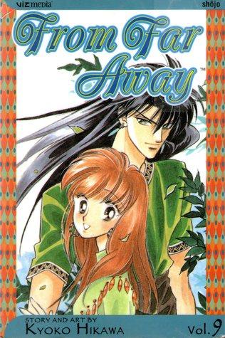 From Far Away, Vol. 09 by Kyoko Hikawa