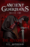 The Reckoning (Ancient Guardians #4)