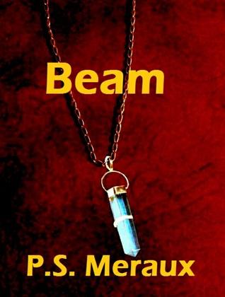 Beam (The Luminary Saga #6)
