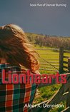 Lionhearts (Denver Burning Book 5)