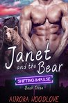 Janet and the Bear by Aurora Woodlove