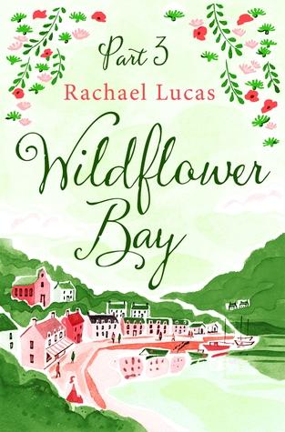 Wildflower Bay: Part Three