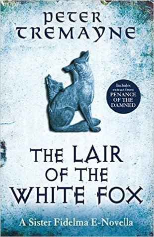 The Lair of the White Fox (Sister Fidelma, #0.5)