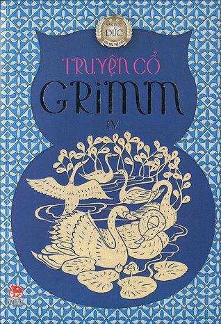 Truyện cổ Grimm (tập 4)