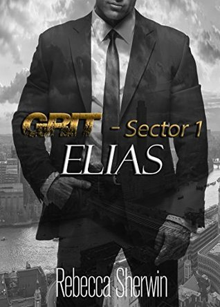 Elias (GRIT Sector 1) by Rebecca Sherwin