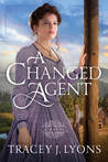 A Changed Agent (The Adirondack Pinkertons #1)