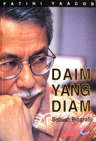 Daim Yang Diam: Sebuah Biografi