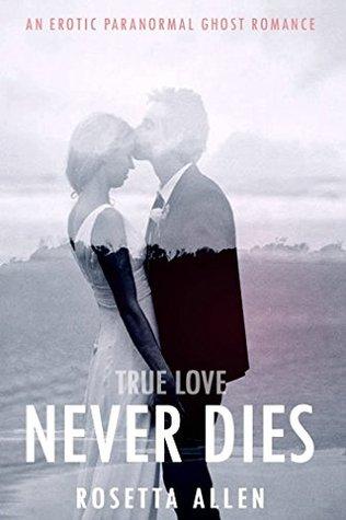 PARANORMAL:EROTICA: Passionate Ghost Couple (Romance Sex Short Stories Romantic Books Box Sets): TRUE LOVE NEVER DIES Wedding, Marriage & Magic Bundle (Love Spells Series Collection Book 1)