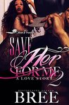 Save Her For Me 2: A Love Story