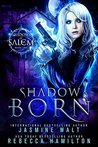Shadow Born (Shadows of Salem #1)