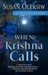 When Krishna Calls (Anita Ray #4)