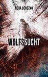 Wolfssucht (Galgenmärchen #1)