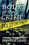 Body of the Crime (Chip Palmer Forensic Mystery, #1)