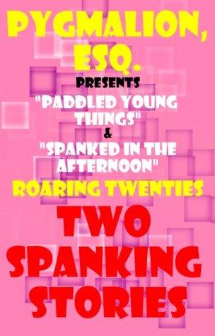Roaring Twenties (Two Spanking Stories Book 5)