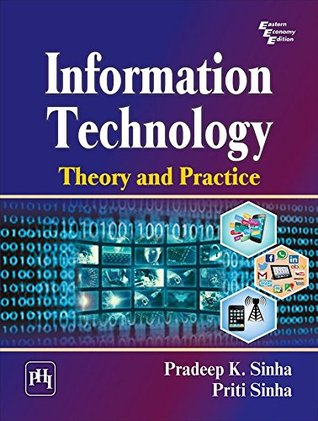 Information Technology: Theory and Practice