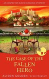 The Case of the Fallen Hero (Inspector David Graham #3)