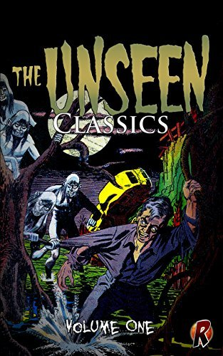 The Unseen Classics: Volume One
