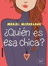 ¿Quién es esa chica? by Mhairi McFarlane