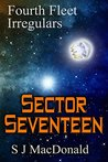 Sector Seventeen (Fourth Fleet Irregulars #5)