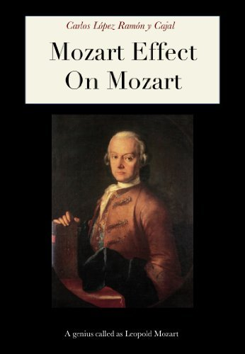 Mozart Effect On Mozart