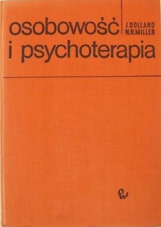Osobowość i psychoterapia. Analiza w terminach uczenia się, myślenia i kultury